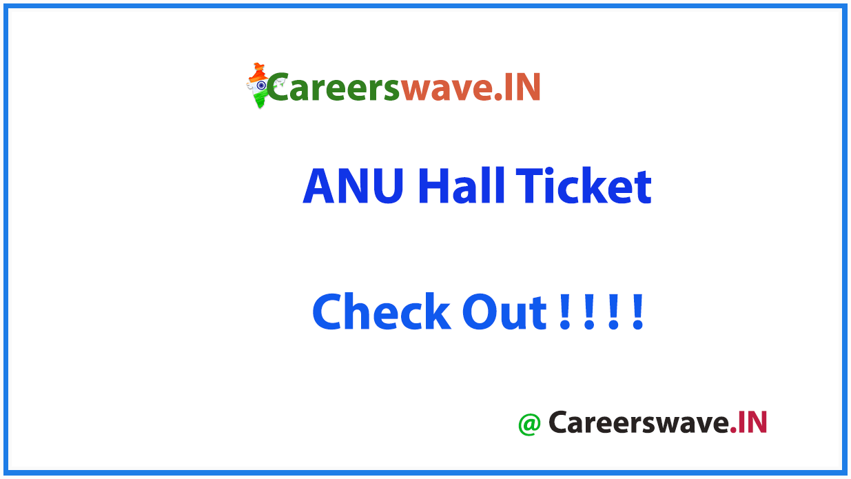 ANU Hall Ticket