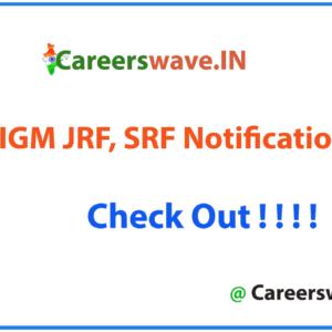 IIGM JRF, SRF Notification