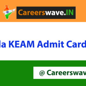 Kerala KEAM Admit Card