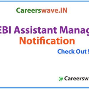 SEBI Assistant Manager notification
