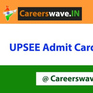 UPSEE Admit Card 2020 Download| UPSEE Hall Ticket @ upsee.nic.in