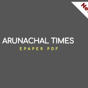 Arunachal Times ePaper PDF